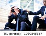asian businessman feel sad and... | Shutterstock . vector #1080845867
