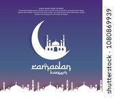 ramadan kareem islamic greeting ...   Shutterstock .eps vector #1080869939