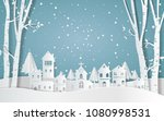 winter with homes and snowy... | Shutterstock .eps vector #1080998531