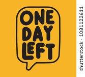 one day left. vector... | Shutterstock .eps vector #1081122611