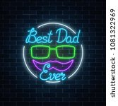greeting card to best dad ever...   Shutterstock .eps vector #1081322969