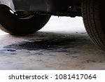 oil leakage from old car. | Shutterstock . vector #1081417064