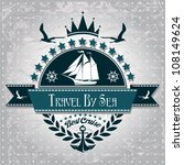 vintage label with maritime... | Shutterstock .eps vector #108149624