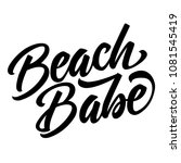 beach babe lettering quote... | Shutterstock .eps vector #1081545419