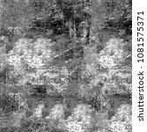 grunge texture black and white. ... | Shutterstock . vector #1081575371