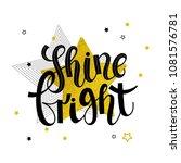 """handwritten phrase """"shine...   Shutterstock .eps vector #1081576781"""