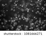 black bokeh  abstract black... | Shutterstock . vector #1081666271