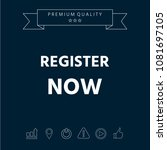 register now button | Shutterstock .eps vector #1081697105