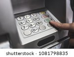closed up of keypad of atm... | Shutterstock . vector #1081798835