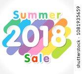 2018 summer sale sign. white...   Shutterstock .eps vector #1081935659