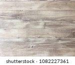wood texture background  light... | Shutterstock . vector #1082227361