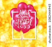 happy mothers day greeting card ... | Shutterstock . vector #1082444945