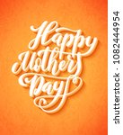 happy mothers day greeting card ... | Shutterstock . vector #1082444954