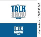 talk show logo | Shutterstock .eps vector #1082515247