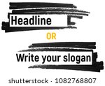 black marker with a white... | Shutterstock . vector #1082768807