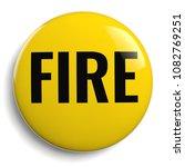 fire safety caution round 3d...   Shutterstock . vector #1082769251