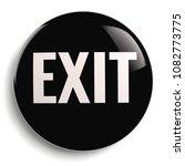 exit sign black 3d symbol round ...   Shutterstock . vector #1082773775