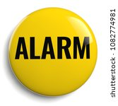 alarm button yellow round icon...   Shutterstock . vector #1082774981