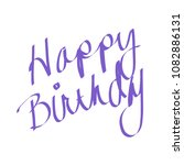 happy birthday   cursive writing | Shutterstock . vector #1082886131