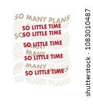slogan tee design   Shutterstock .eps vector #1083010487