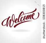 'welcome' hand lettering ... | Shutterstock .eps vector #108303815