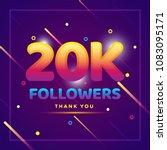 20k or 20000 followers thank... | Shutterstock .eps vector #1083095171