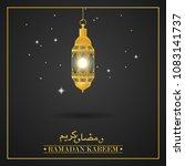 ramadan kareem islamic greeting ... | Shutterstock .eps vector #1083141737