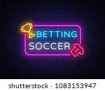 betting soccer neon vector.... | Shutterstock .eps vector #1083153947