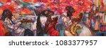 oil painting  artist roman... | Shutterstock . vector #1083377957
