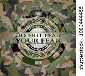 do not fear your fear on camo... | Shutterstock .eps vector #1083444455