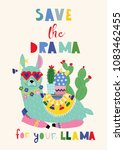 save the drama for your llama.... | Shutterstock .eps vector #1083462455