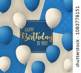 happy birthday vector card... | Shutterstock .eps vector #1083778151
