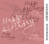 birthday congratulation... | Shutterstock . vector #1083803441