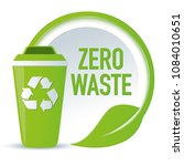symbol zero waste with recycling   Shutterstock .eps vector #1084010651
