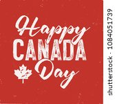happy canada day t shirt for... | Shutterstock .eps vector #1084051739