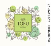 background with soybean tofu ... | Shutterstock .eps vector #1084195427