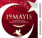May 19th Turkish Commemoration...