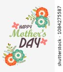 happy mothers day beautiful... | Shutterstock .eps vector #1084275587