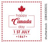 happy canada day greeting card  ... | Shutterstock .eps vector #1084330031