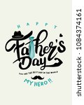 happy father s day calligraphy... | Shutterstock .eps vector #1084374161
