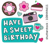 sweet happy birthday card.... | Shutterstock .eps vector #108444611