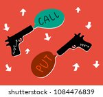 call and put with guns for... | Shutterstock .eps vector #1084476839