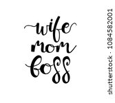 wife. mom. boss. holiday... | Shutterstock .eps vector #1084582001