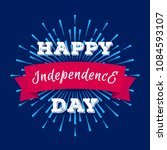 vector happy independence day... | Shutterstock .eps vector #1084593107