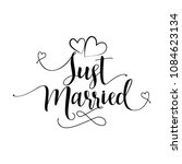 just married'  hand lettering... | Shutterstock .eps vector #1084623134
