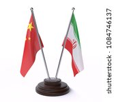 china and iran  two table flags ... | Shutterstock . vector #1084746137
