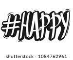 hashtag happy  isolated sticker ... | Shutterstock .eps vector #1084762961