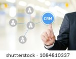 businessman hand touch crm ... | Shutterstock . vector #1084810337
