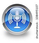 microphone icon on glossy blue... | Shutterstock . vector #108495107
