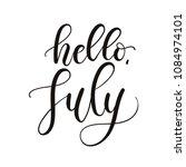hello july lettering... | Shutterstock .eps vector #1084974101